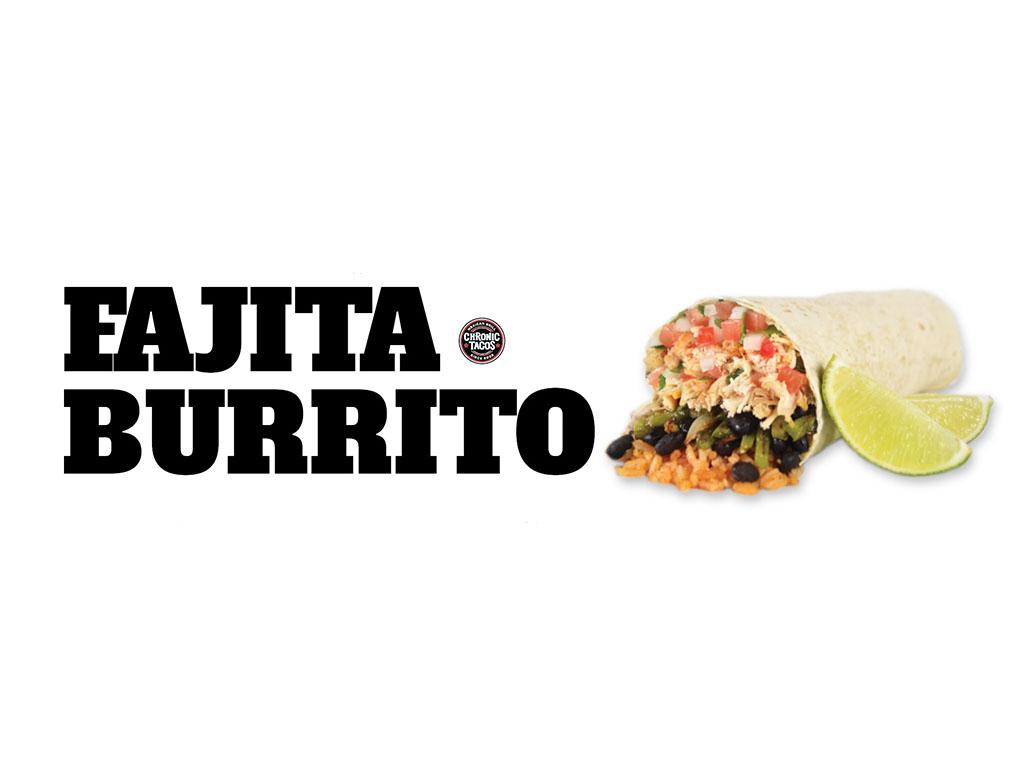Chronic Tacos new Fajita Burrito